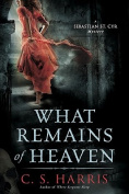 What Remains of Heaven (Sebastian St. Cyr Mysteries