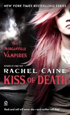 Kiss of Death: The Morganville Vampires (Morganville Vampires)