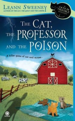The Cat, The Professor And The Poison: A Cats In Trouble MysteryBook 2,