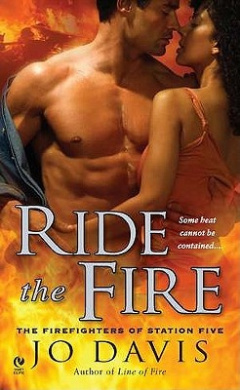 Ride the Fire: The Firefighters of Station Five (Firefighters of Station Five)