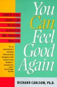 You Can Feel Good Again