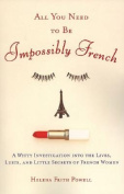 All You Need to Be Impossibly French