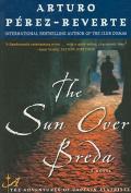 The Sun Over Breda (Captain Alatriste