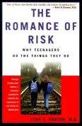 The Romance of Risk
