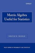 Matrix Algebra Useful for Statistics