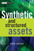 Synthetic and Structured Assets