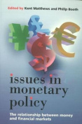Issues in Monetary Policy