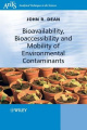 Bioavailability, Bioaccessibility and Mobility of Environmental Contaminants (Analytical Techniques in the Sciences