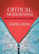 Critical Modernism