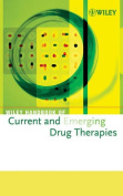 Wiley Handbook of Current and Emerging Drug Therapies