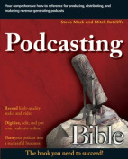 Podcasting Bible (Bible)