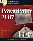 Microsoft Office PowerPoint 2007 Bible [With CDROM]