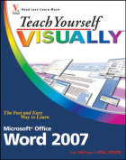 Teach Yourself Visually Word 2007 (Teach Yourself Visually