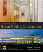 The Contractor's Guide to Green Building Construction
