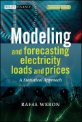 Modeling and Forecasting Electricity Loads and Prices