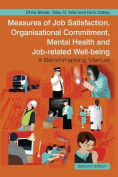 Measures of Job Satisfaction, Organisational Commitment, Mental Health and Job-Related Well-Being