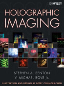 Holographic Imaging