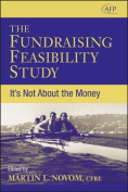 The Fundraising Feasibility Study