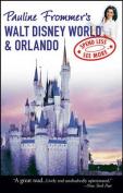 Pauline Frommer's Walt Disney World and Orlando