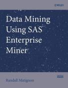 Data Mining Using SAS Enterprise Miner