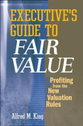 Executive's Guide to Fair Value