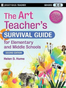The Art Teacher's Survival Guide for Elementary and Middle Schools (J-B Ed