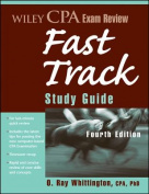 Wiley Cpa Exam Review Fast Track Study Guide, Fourth Edition