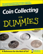 Coin Collecting for Dummies, Second Edition