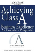 Achieving Class A Business Excellence