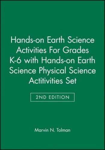 Hands-on Earth Science Activities for Grades K-6: AND Hands-on Earth Science