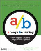 Always be Testing