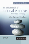 The Fundamentals of Rational Emotive Behaviour Therapy