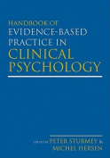 Handbook of Evidence-Based Practice in Clinical Psychology, 2 Volume Set