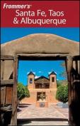 Frommer's Santa Fe, Taos and Albuquerque