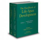 The Handbook of Life-Span Development: v. 1: Cognition, Biology, and Methods