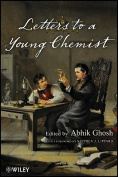 Letters to a Young Chemist