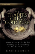 The Trader's Great Gold Rush