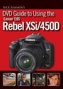 Rick Sammon's DVD Guide to Using the Canon EOS Rebel XSi/450D