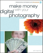 Make Money with Your Digital Photography