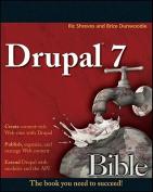 Drupal 7 Bible (Bible)