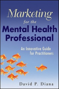 Marketing for the Mental Health Professional