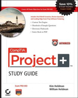 Comptia Project+ Study Guide (Pk0-003) W/ CD