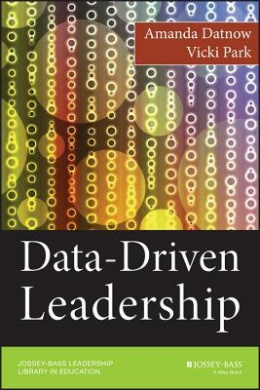 Data-Driven Leadership (Jossey-Bass Leadership Library in Education)