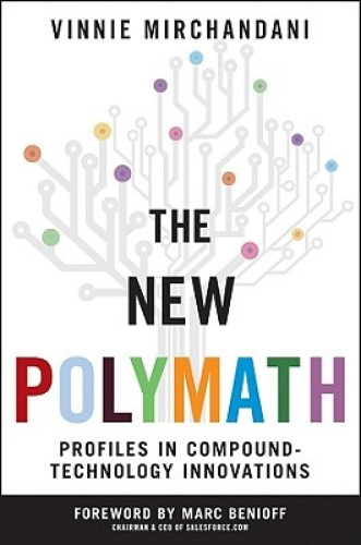 The New Polymath: Profiles in Compound-Technology Innovations (Wiley