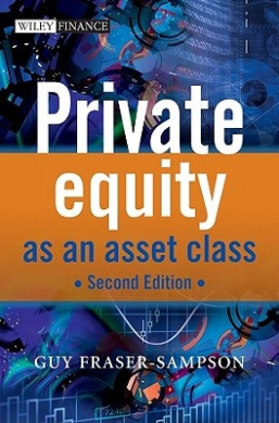Private Equity as an Asset Class (Wiley Finance Series)