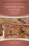 Sedimentary Rocks in the Field - a Practical      Guide 4E
