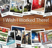'I Wish I Worked There!'