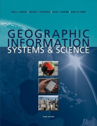 Geographic Information Systems and Science