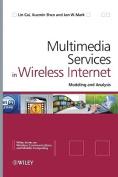 Multimedia Services in Wireless Internet