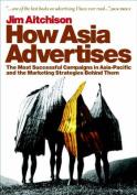 How Asia Advertises
